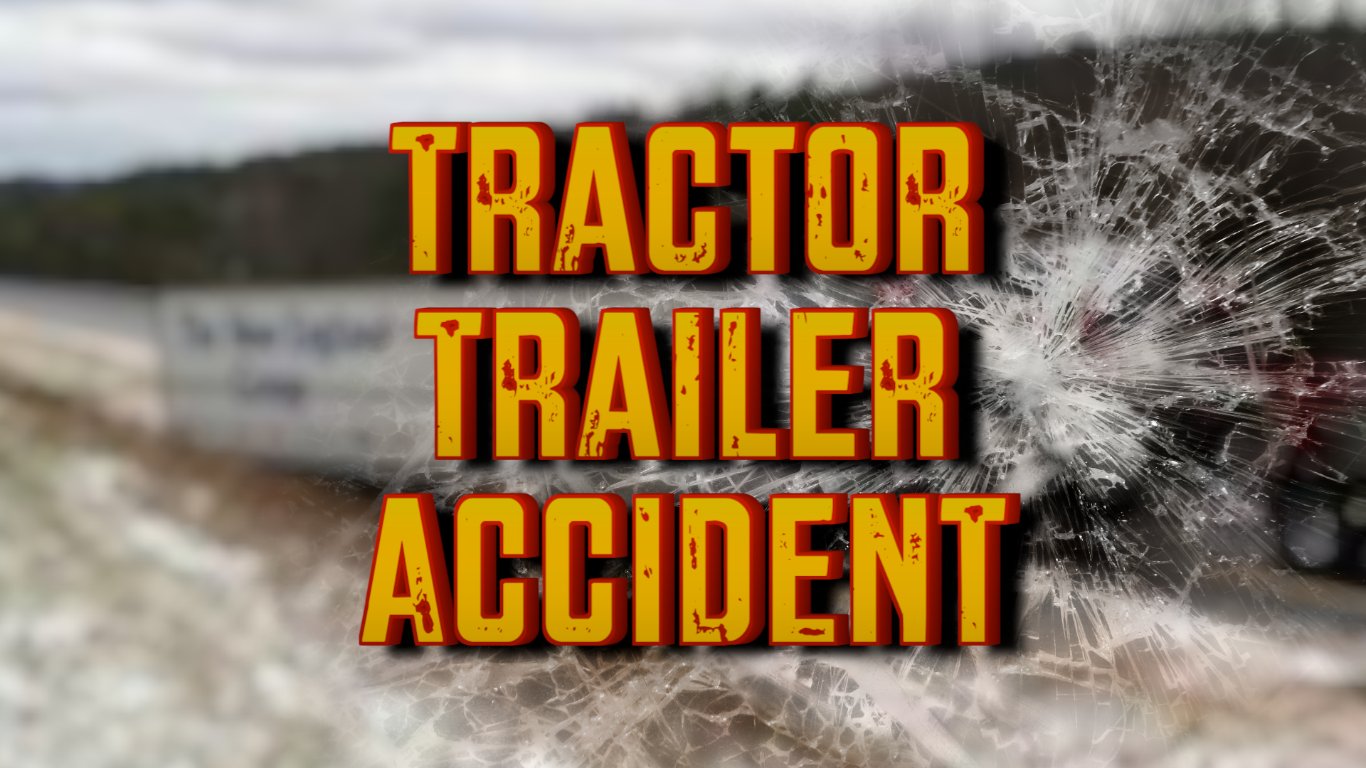 Tractor-Trailer Crash Closes Portion of I-89 – YCN Now